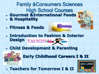 Family &Consumers Sciences High School Courses