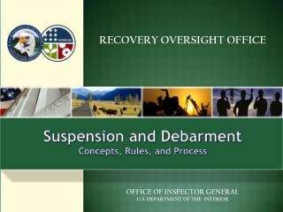 Suspension and Debarment Concepts, Rules, and Process