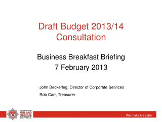 Draft Budget 2013/14 Consultation