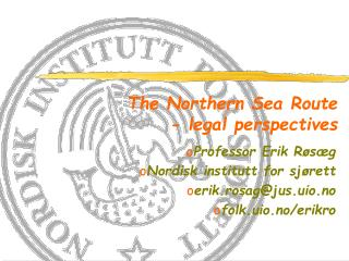 The Northern Sea  Route -  legal  perspectives