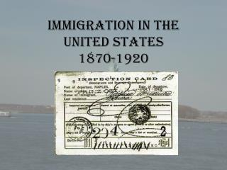 Immigration in the United States 1870-1920