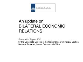 An update on BILATERAL  ECONOM IC RELATIONS