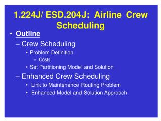 1.224J/	ESD.204J:	Airline	Crew Scheduling