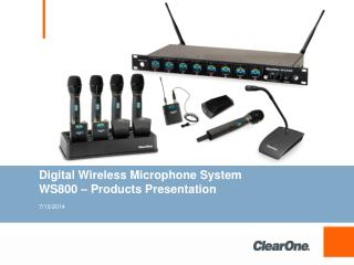 Digital  Wireless Microphone  System  	WS800 – Products Presentation