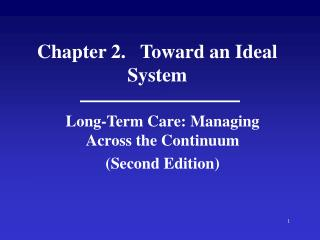 Chapter 2.   Toward an Ideal System