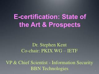 E-certification: State of  the Art & Prospects