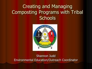 Creating and Managing Composting Programs with Tribal Schools