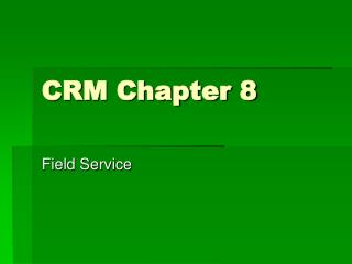 CRM Chapter 8