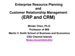Enterprise Resource Planning  and  Customer Relationship Management (ERP and CRM)