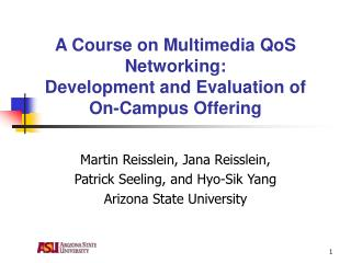 A Course on Multimedia QoS Networking: Development and Evaluation of On-Campus Offering