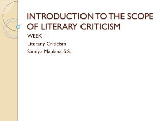 INTRODUCTION TO THE SCOPE OF LITERARY CRITICISM