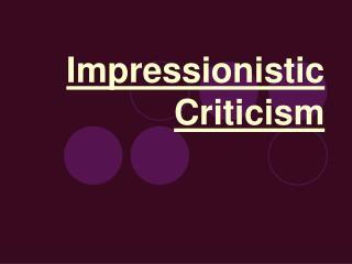 Impressionistic Criticism