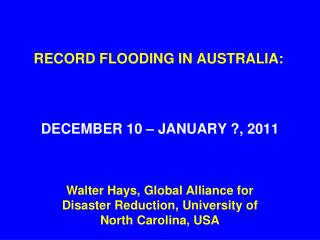 RECORD FLOODING IN AUSTRALIA: