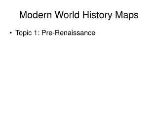 Modern World History Maps