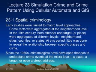 Lecture 23 Simulation Crime and Crime Pattern Using Cellular Automata and GIS