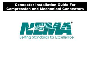 Connector Installation Guide For Compression and Mechanical Connectors