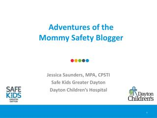 Adventures of the  Mommy Safety Blogger
