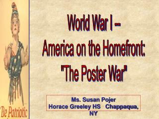 "World War I -- America on the Homefront: ""The Poster War"""