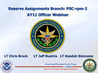 Reserve Assignments Branch: PSC-rpm-2 AY11  Officer Webinar