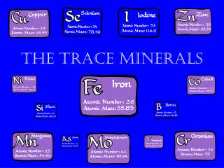 The Trace Minerals