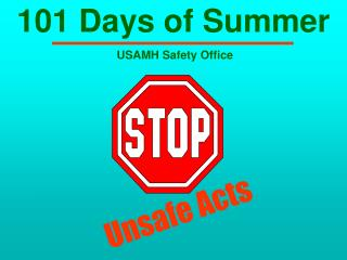 101 Days of Summer  USAMH Safety Office