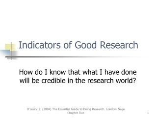 Indicators of Good Research