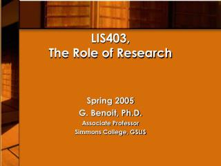 LIS403,  The Role of Research