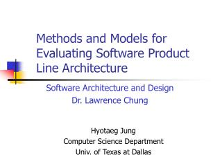 Methods and Models for Evaluating Software Product  Line Architecture