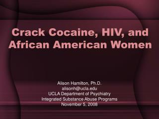 Crack Cocaine, HIV, and African American Women