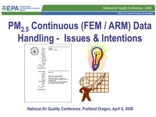 PM 2.5  Continuous (FEM / ARM) Data Handling -  Issues & Intentions