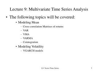 Lecture 9: Multivariate Time Series Analysis