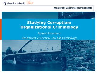 Studying Corruption: Organizational Criminology