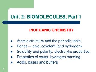 Unit 2: BIOMOLECULES, Part 1