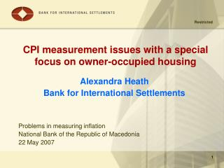 CPI measurement issues with a special focus on owner-occupied housing