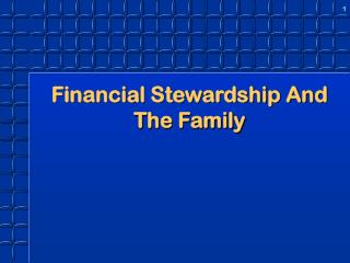 Financial Stewardship And The Family