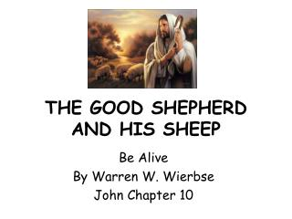 THE GOOD SHEPHERD AND HIS SHEEP