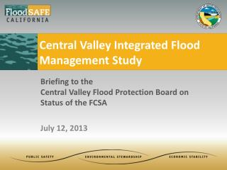 Central Valley Integrated Flood Management Study