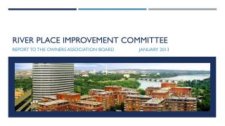 River place improvement committee