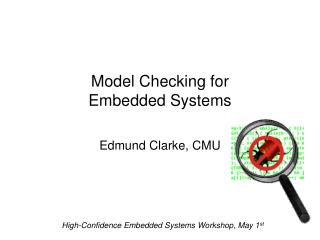 Model Checking for  Embedded Systems