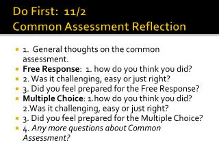 Do First:  11/2   Common Assessment Reflection