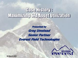 Case History :  Maximizing SFA Asset Utilization