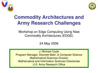 Commodity Architectures and Army Research Challenges  Workshop on Edge Computing Using New Commodity Architectures E