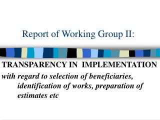 Report of Working Group II: