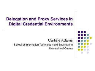 Delegation and Proxy Services in Digital Credential Environments