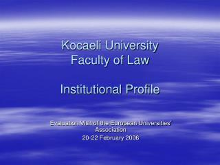 Kocaeli University Faculty of Law Institutional Profile