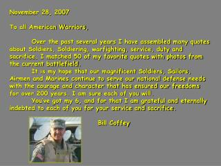 November 28, 2007 To all American Warriors,