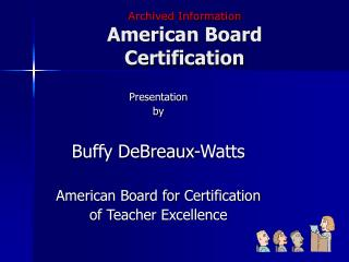 Archived Information American Board Certification