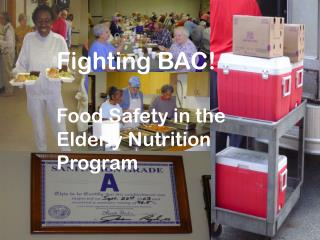 Fighting BAC! Food Safety in the Elderly Nutrition Program