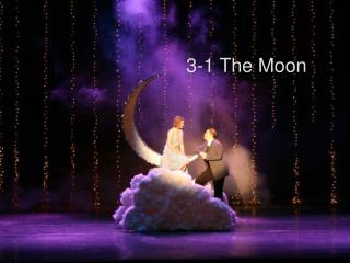 3-1 The moon