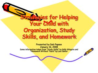 Strategies for Helping Your Child with Organization, Study Skills, and Homework